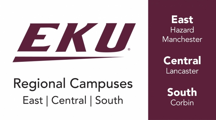 EKU. Regional Campuses. East, Central, South. East: Hazard, Manchester. Central